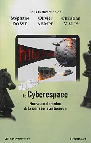 9782717865684: Cyberespace (Le) Nouveau domaine de la pensée stratégique