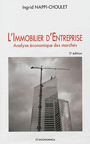 9782717865714: Immobilier d'Entreprise (L') - Analyse économique des marchés