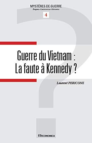 9782717866445: Guerre du Vietnam : La faute � Kennedy ?