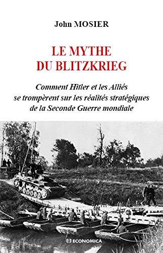 9782717866902: Mythe du Blietzkrieg (le)