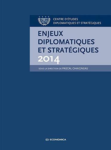 9782717867039: Enjeux Diplomatiques et Strategiques 2014