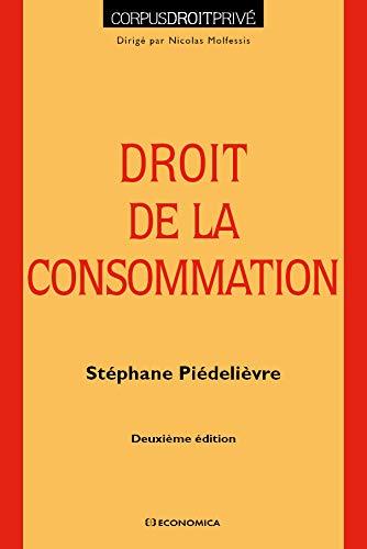 9782717867305: Droit de la Consommation, 2e ed.