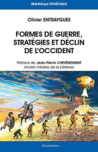 9782717867442: Formes de guerre, stratégies et déclin de l'Occident
