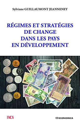 9782717867923: R�gimes et strat�gies de change dans les pays en d�veloppement