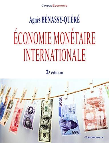 ECONOMIE MONETAIRE INTERNATIONALE 2EED15: BENASSY QUERE