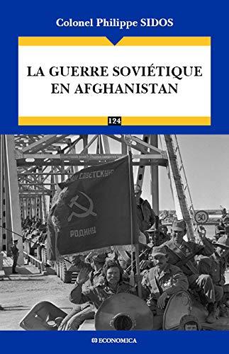 9782717868531: La guerre soviétique en Afghanistan (Campagnes & stratégies)