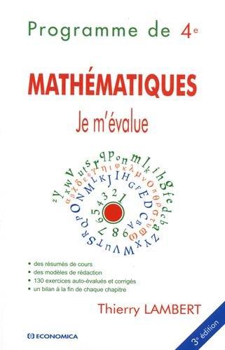 9782717869859: Je m'évalue - Mathématiques, Programme de Quatrième, 3e éd.