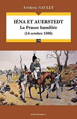 9782717870657: Iéna et Auerstedt (14 octobre 1806)