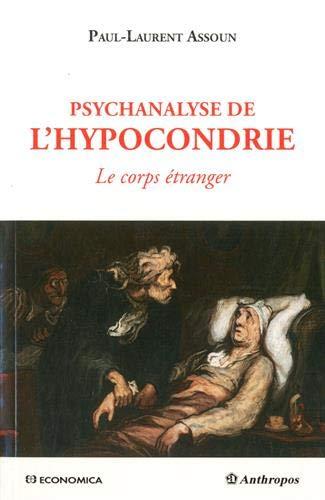 9782717870831: Psychanalyse de l'hypocondrie : Le corps étranger