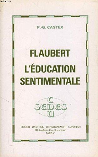 """9782718105239: Flaubert, L'éducation sentimentale (""""Littérature"""") (French Edition)"""