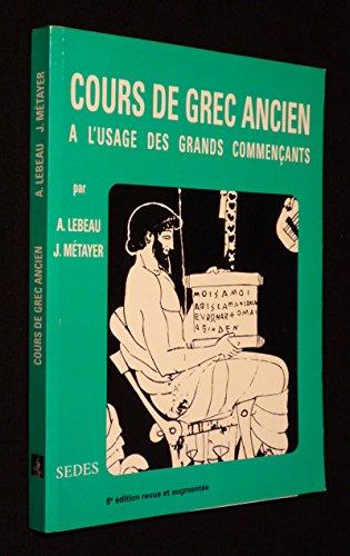 9782718115146: COURS DE GREC ANCIEN