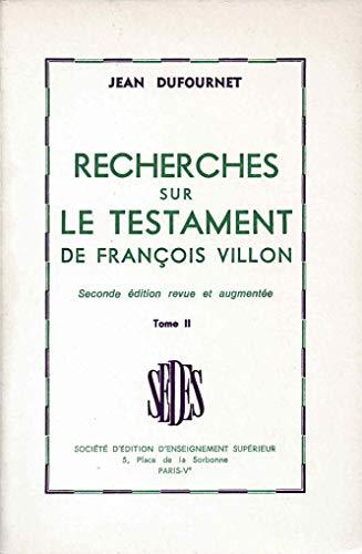9782718116143: Recherches le testament de François villon tome 2 (Critique Litter)