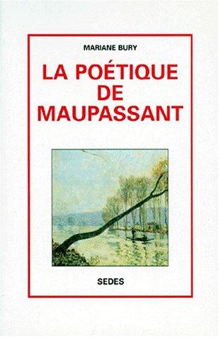9782718116471: La poétique de Maupassant (French Edition)