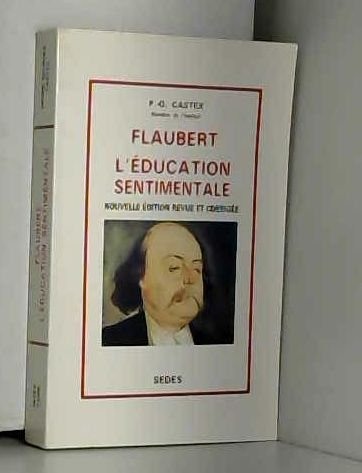 9782718117737: Flaubert, L'éducation sentimentale