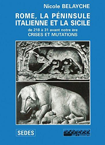 9782718132051: Rome, la p�ninsule italienne et la Sicile de 218 � 31 avant notre �re. Crises et Mutations