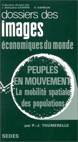 9782718141213: Peuples en mouvement : La Mobilité spatiale des populations