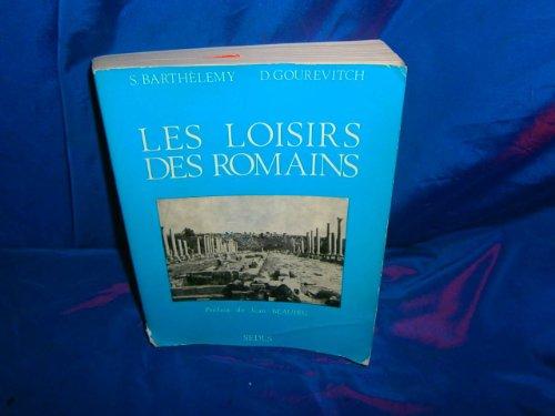 9782718150666: Les loisirs des Romains