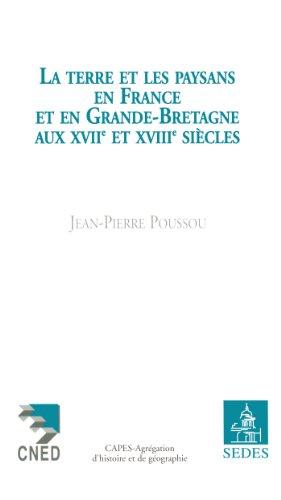 9782718192161: La terre et les paysans en France et en Grande-Bretagne aux XVIIe et XVIIIe siècles
