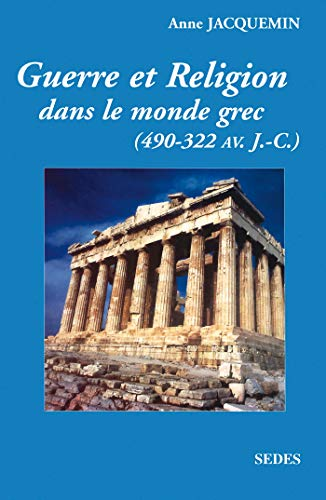 9782718192895: Guerre et religion dans le monde grec, 490-322 avant J.-C.