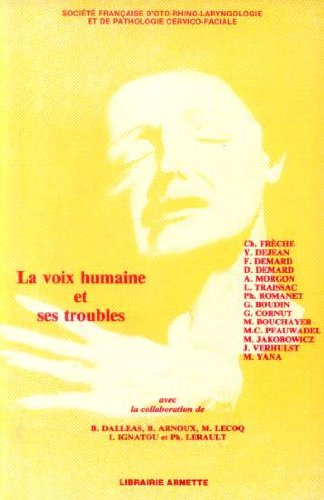 9782718402772: La Voix humaine et ses troubles