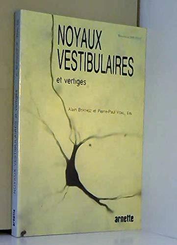 9782718406350: Noyaux Vestibulaires et Vertiges