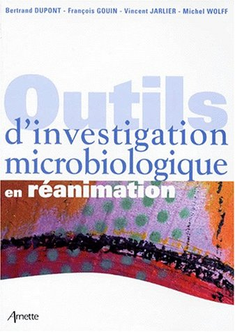 9782718409610: Outils d investigation microbiologique en reanimation (French Edition)