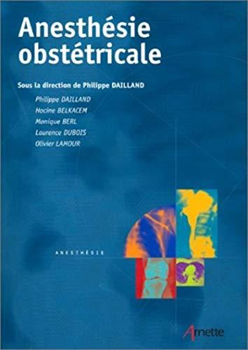 Anesthésie obstétricale: Dailland, Philippe