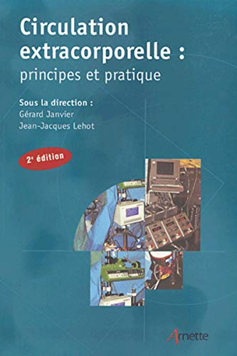 9782718410791: Circulation extracorporelle : principes et pratique