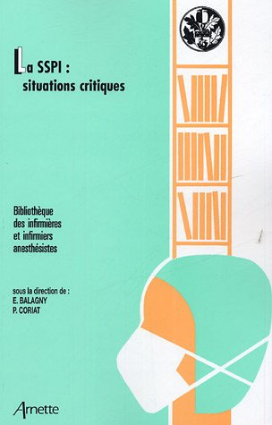 9782718411040: La SSPI : situations critiques