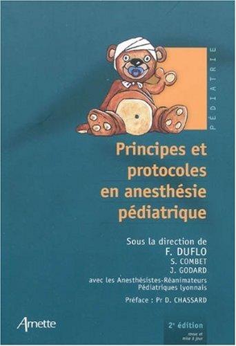 9782718412085: Principes et protocoles en anesth�sie p�diatrique