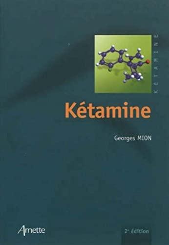 9782718412979: La ketamine 2e edition
