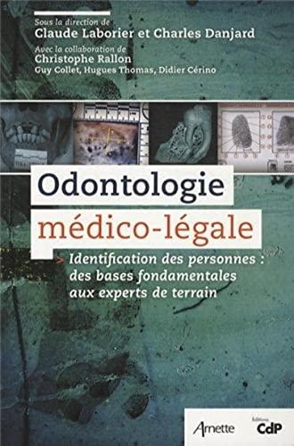 Odontologie medico legale: Laborier Danjar