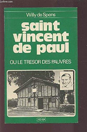 9782718508405: Saint vincent de paul ou le tresor des pauvres