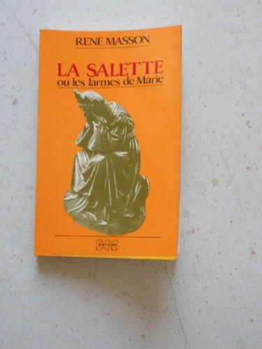9782718509075: La Salette, ou, Les larmes de Marie