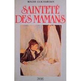 9782718509297: Sainteté des mamans