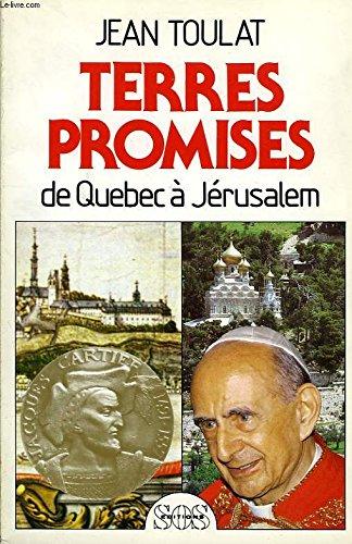 9782718509815: Terres promises: De Québec à Jérusalem (French Edition)