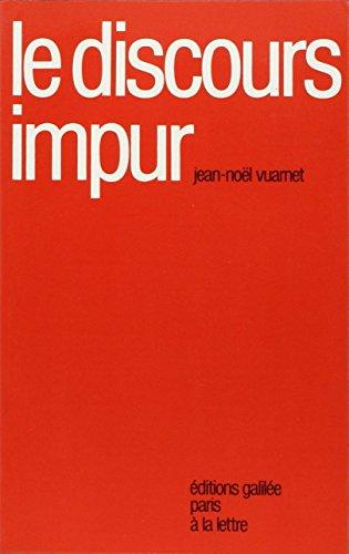 Le discours impur: Jean-Noël Vuarnet