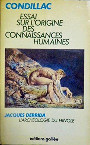 9782718600093: Essai sur l'origine des connaissances humaines suivi de l'archéologie du frivole