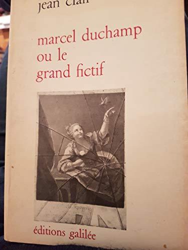 """9782718600178: Marcel Duchamp ou le Grand fictif : Essai de mythanalyse du """"Grand verre"""" (La philosophie en effet)"""