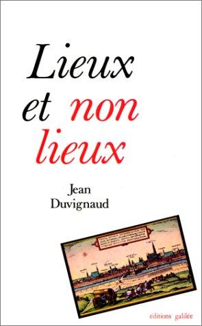 9782718600703: Lieux et non lieux (Collection L'Espace critique) (French Edition)