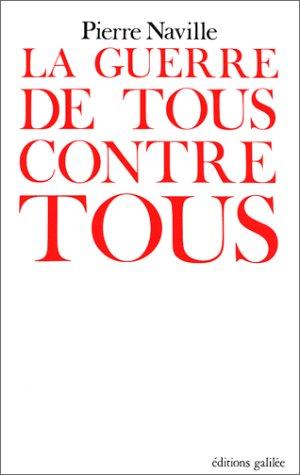 9782718600765: La guerre de tous contre tous (His Le nouveau Leviathan ; 6) (French Edition)