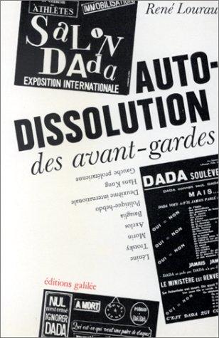 Autodissolution des avant-gardes: [textes (French Edition): Lourau, Rene