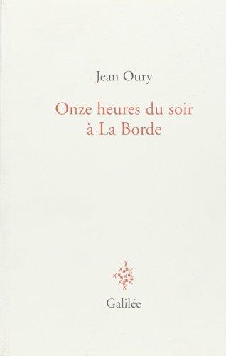 Onze heures du soir à La Borde: Jean Oury