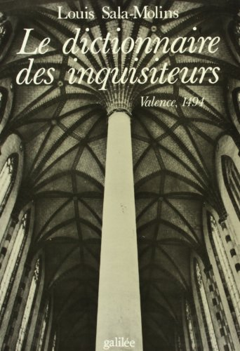 Le dictionnaire des inquisiteurs: Valence 1494 (Debats) (French Edition): Sala-Molins, Louis
