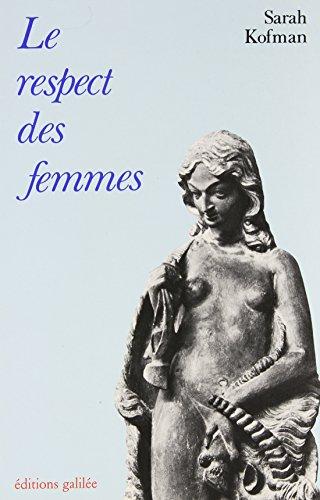 9782718602257: Le Respect des femmes : Kant et Rousseau (La philosophie en effet)