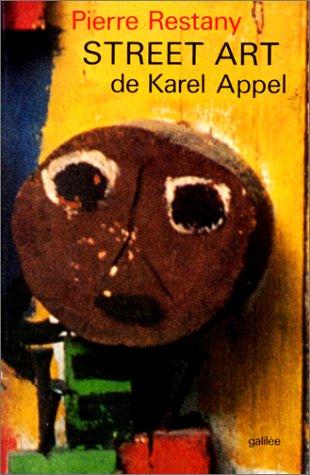Street art: Le second souffle de Karel: Pierre Restany