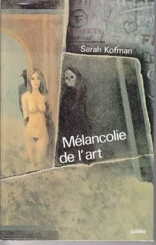 9782718602745: Melancolie de l'art