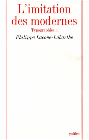 9782718602943: L'imitation des modernes (Collection La Philosophie en effet) (French Edition)