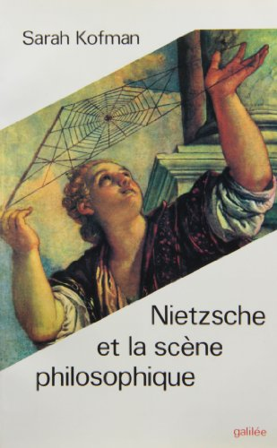 Nietzsche et la scene philosophique (French Edition): Kofman, Sarah