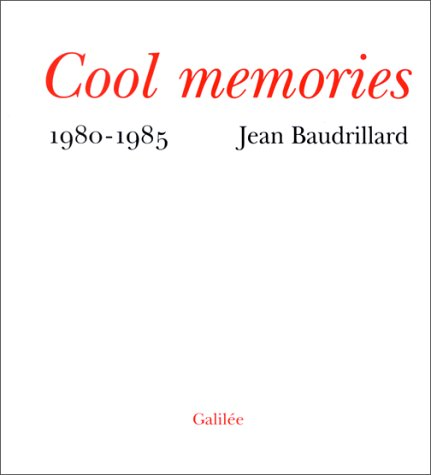 Cool memories (Collection De?bats) (French Edition): Jean Baudrillard